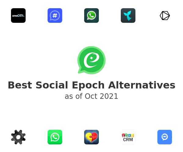 Best Social Epoch Alternatives