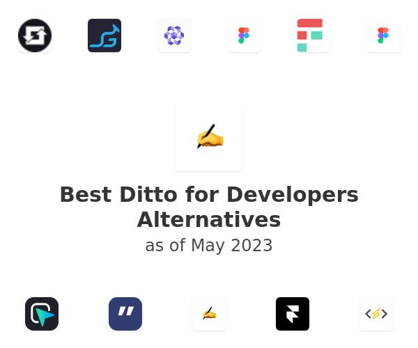 Best Ditto for Developers Alternatives