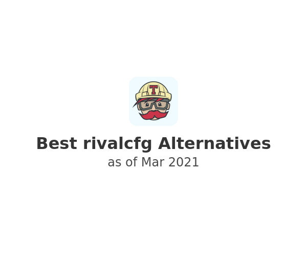 Best rivalcfg Alternatives