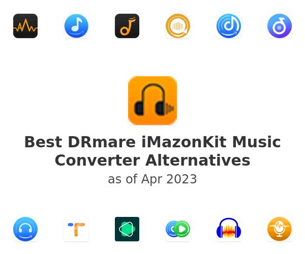 Best DRmare iMazonKit Music Converter Alternatives