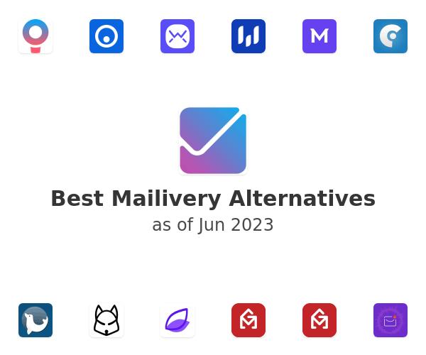 Best Mailivery Alternatives