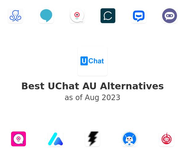 Best UChat AU Alternatives