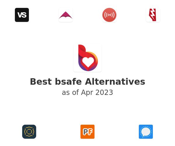 Best bsafe Alternatives