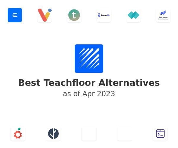 Best Teachfloor Alternatives