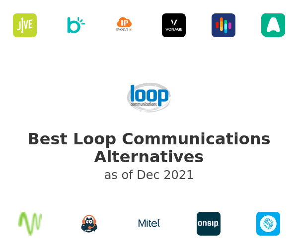 Best Loop Communications Alternatives