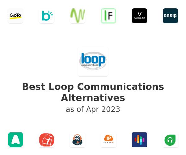 Best Loop Communications Alternatives