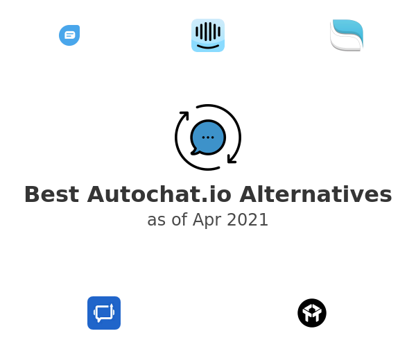 Best Autochat.io Alternatives