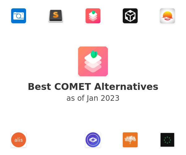 Best COMET Alternatives