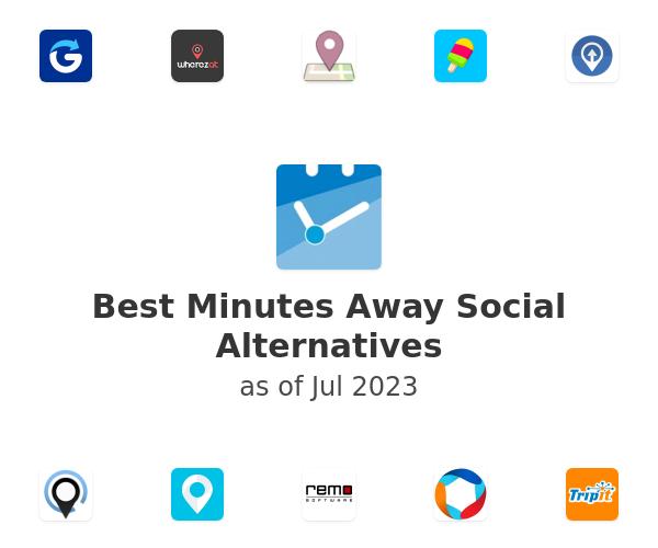 Best Minutes Away Social Alternatives