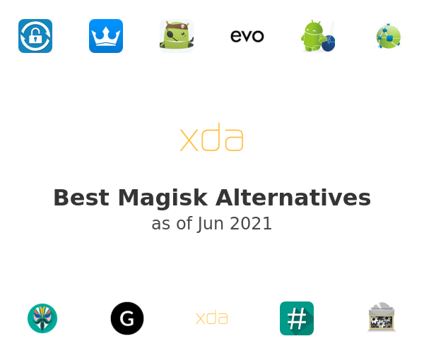 Best Magisk Alternatives