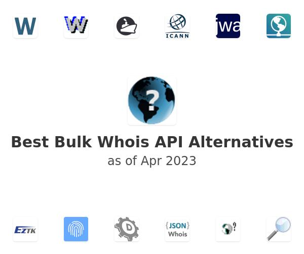 Best Bulk Whois API Alternatives