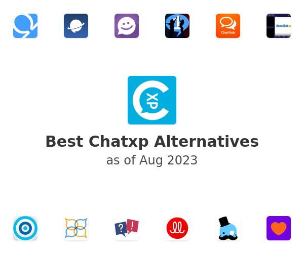 Best Chatxp Alternatives