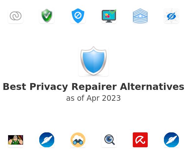 Best Privacy Repairer Alternatives
