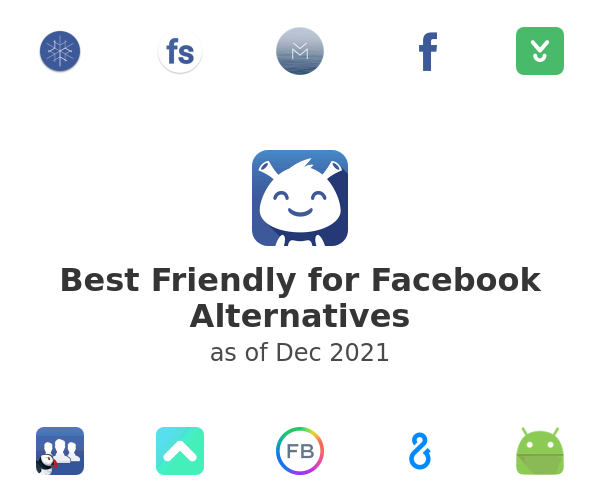Best Friendly for Facebook Alternatives