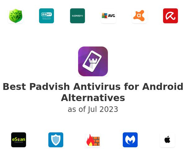 Best Padvish Antivirus for Android Alternatives