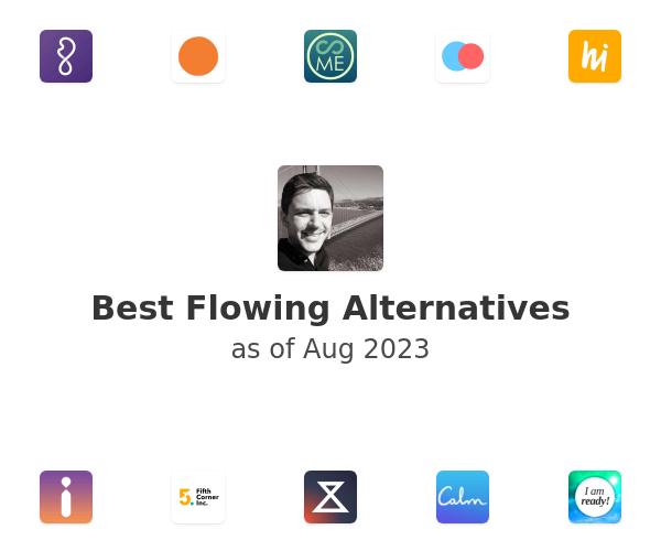 Best Flowing Alternatives