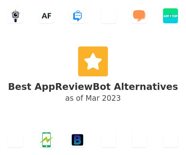 Best AppReviewBot Alternatives