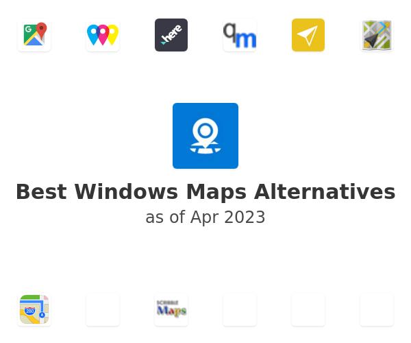 Best Windows Maps Alternatives