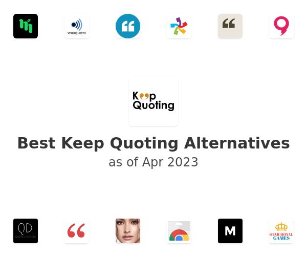 Best Keep Quoting Alternatives