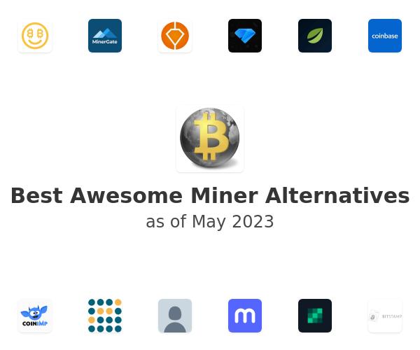 Best Awesome Miner Alternatives