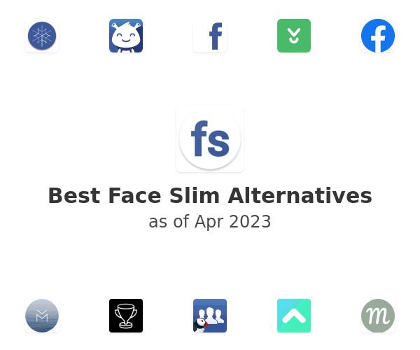 Best Face Slim Alternatives