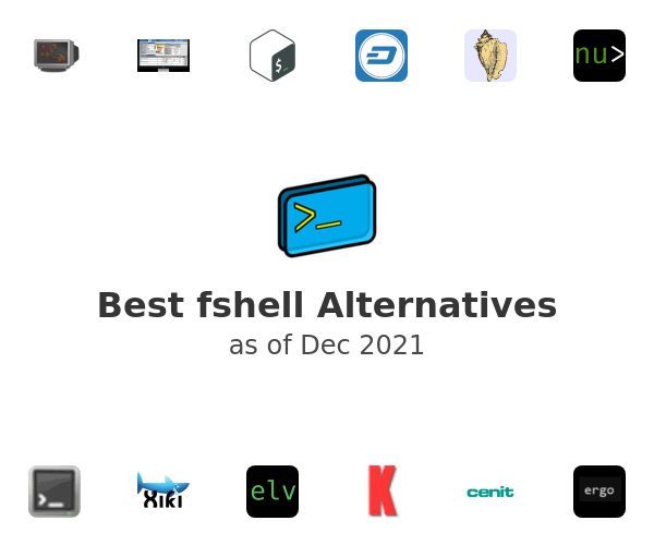 Best fshell Alternatives