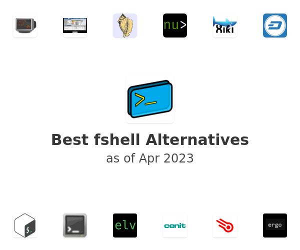 Best fshell Alternatives