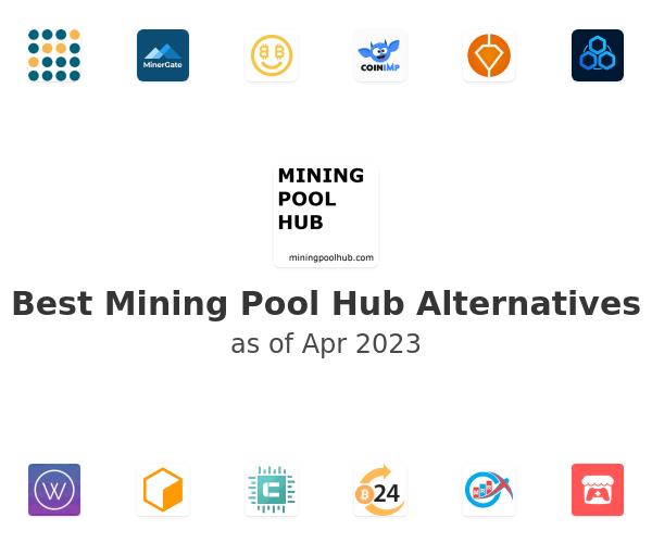 Best Mining Pool Hub Alternatives