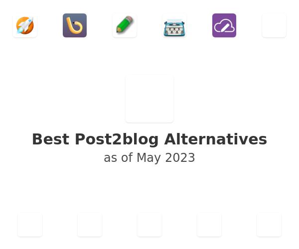 Best Post2blog Alternatives