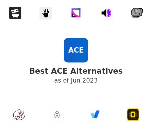 Best ACE Alternatives