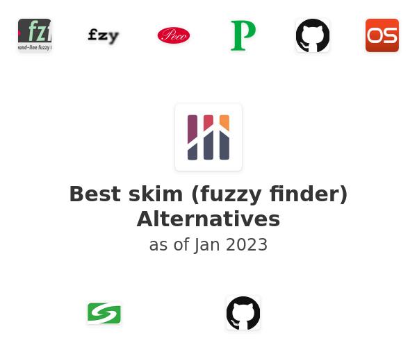 Best skim (fuzzy finder) Alternatives