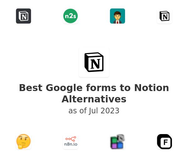 Best Google forms to Notion Alternatives