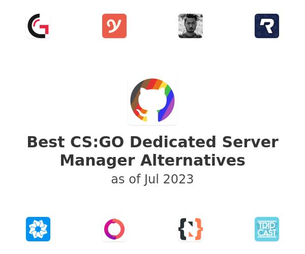 Best CS:GO Dedicated Server Manager Alternatives