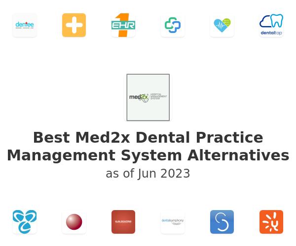 Best Med2x Dental Practice Management System Alternatives