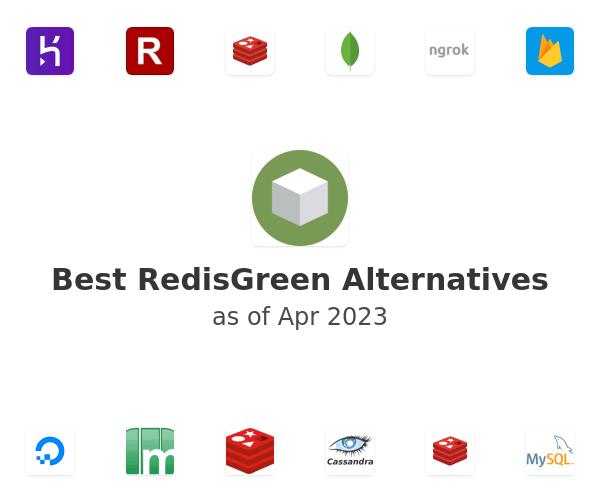 Best RedisGreen Alternatives