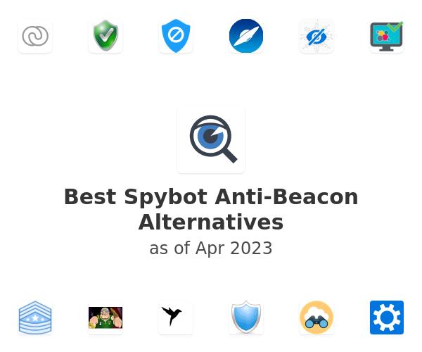 Best Spybot Anti-Beacon Alternatives