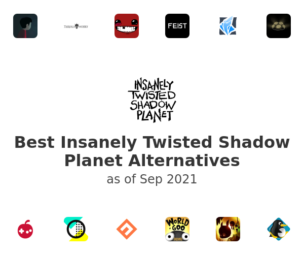 Best Insanely Twisted Shadow Planet Alternatives