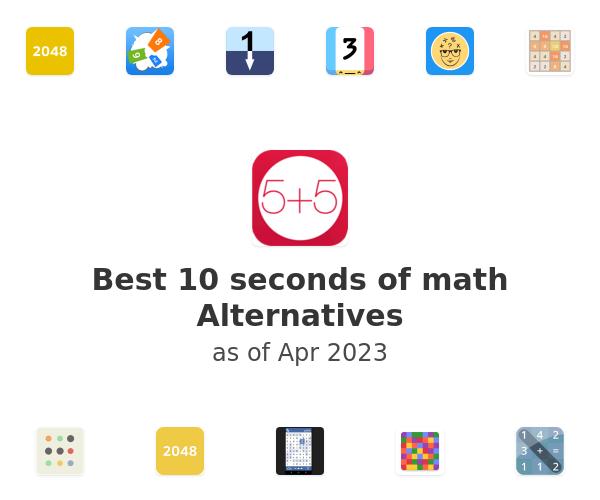 Best 10 seconds of math Alternatives