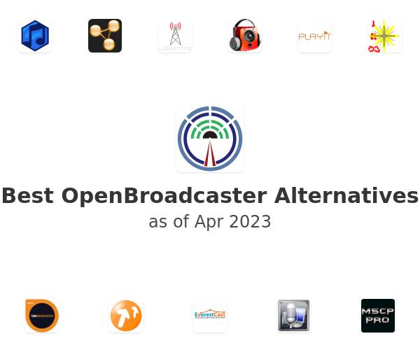 Best OpenBroadcaster Alternatives