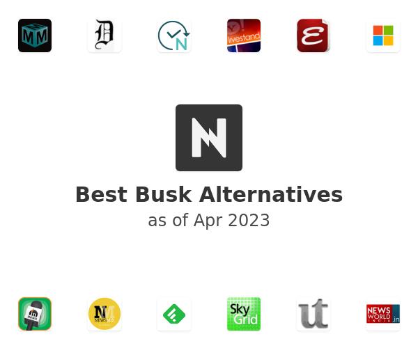 Best Busk Alternatives