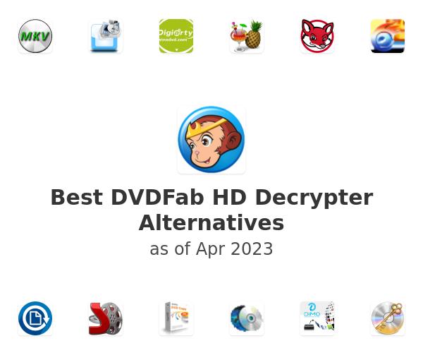 Best DVDFab HD Decrypter Alternatives