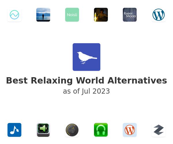 Best Relaxing World Alternatives