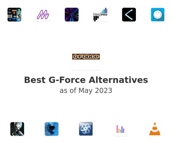 Best G-Force Alternatives