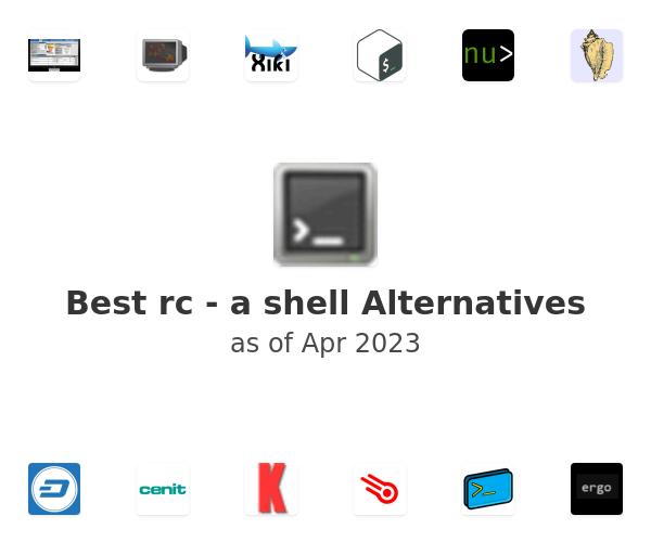 Best rc - a shell Alternatives