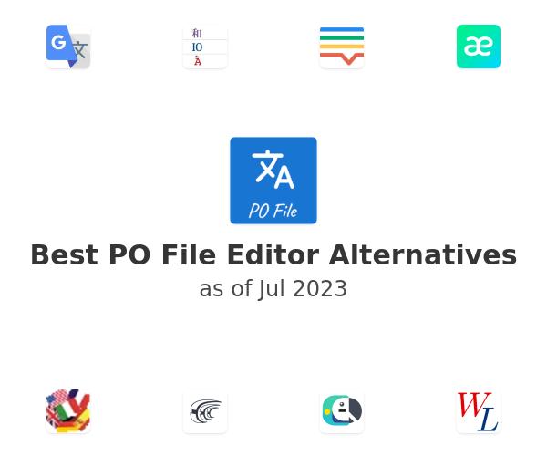 Best PO File Editor Alternatives