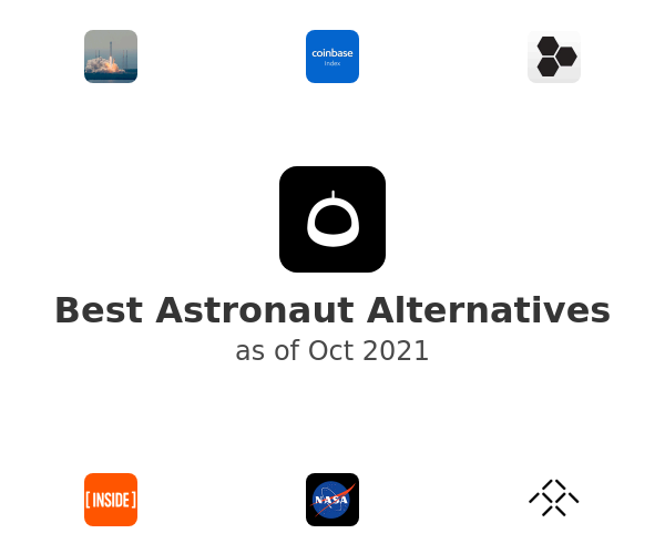Best Astronaut Alternatives