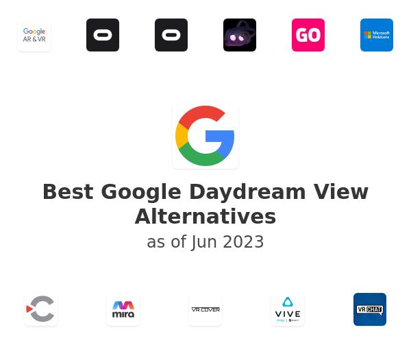 Best Google Daydream View Alternatives