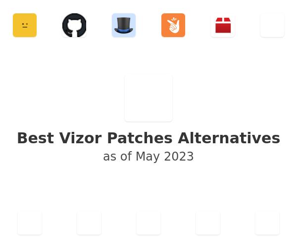 Best Vizor Patches Alternatives