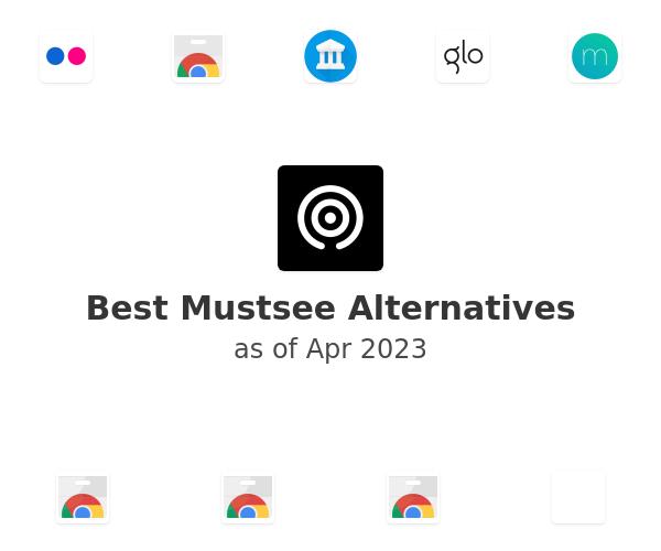 Best Mustsee Alternatives