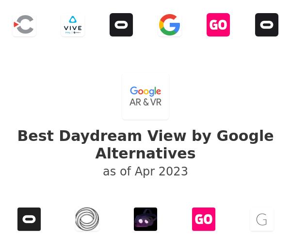 Best Daydream View by Google Alternatives
